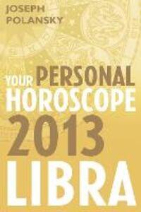Foto Cover di Libra 2013, Ebook inglese di Joseph Polansky, edito da HarperCollins Publishers