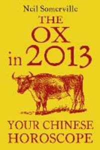 Foto Cover di The Ox in 2013, Ebook inglese di Neil Somerville, edito da HarperCollins Publishers