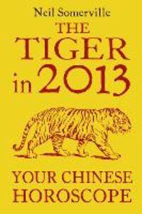 Foto Cover di The Tiger in 2013, Ebook inglese di Neil Somerville, edito da HarperCollins Publishers