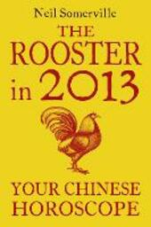 The Rooster in 2013