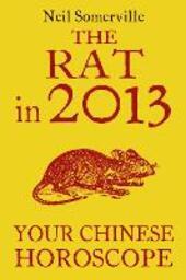 The Rat in 2013