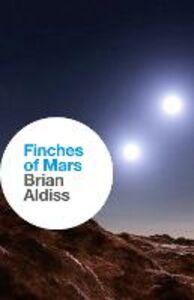 Foto Cover di Finches of Mars, Ebook inglese di Brian Aldiss, edito da HarperCollins Publishers