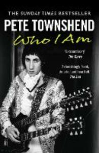 Pete Townshend: Who I Am - Pete Townshend - cover