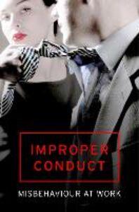 Foto Cover di Improper Conduct, Ebook inglese di arious Variou, edito da HarperCollins Publishers