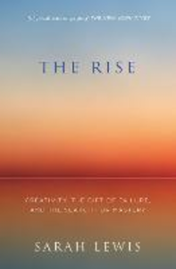 Ebook in inglese Rise: Creativity, the Gift of Failure, and the Search for Mastery Lewis, Sarah