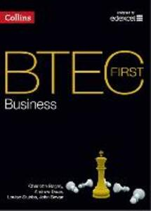 BTEC First Business: Student Book - Charlotte Bagley,Andrew Deans,Louise Stubbs - cover