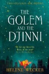 The Golem and the Djinni - Helene Wecker - cover