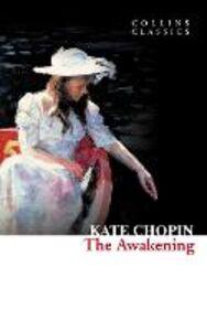 Foto Cover di The Awakening, Ebook inglese di Kate Chopin, edito da HarperCollins Publishers