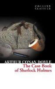 Foto Cover di The Case-Book of Sherlock Holmes, Ebook inglese di Sir Arthur Conan Doyle, edito da HarperCollins Publishers