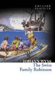 Foto Cover di The Swiss Family Robinson, Ebook inglese di Johann Wyss, edito da HarperCollins Publishers