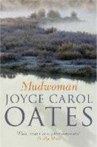 Mudwoman - Joyce Carol Oates - cover