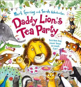Daddy Lion's Tea Party - Mark Sperring - cover