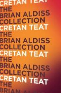 Foto Cover di Cretan Teat, Ebook inglese di Brian Aldiss, edito da HarperCollins Publishers