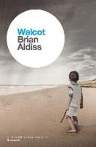 Foto Cover di Walcot, Ebook inglese di Brian Aldiss, edito da HarperCollins Publishers