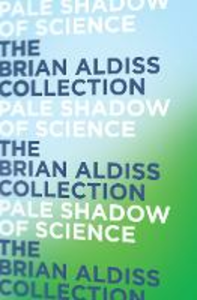 Ebook in inglese Pale Shadow of Science Aldiss, Brian