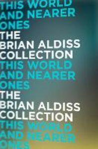 Ebook in inglese This World and Nearer Ones Aldiss, Brian