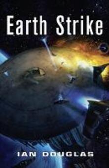 Earth Strike - Ian Douglas - cover