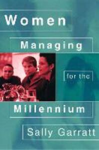 Ebook in inglese Women Managing for the Millennium Garratt, Sally