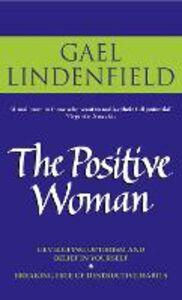Foto Cover di The Positive Woman, Ebook inglese di Gael Lindenfield, edito da HarperCollins Publishers