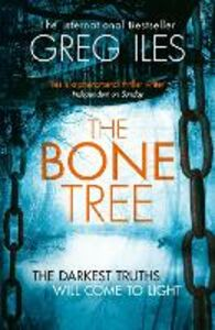 Ebook in inglese Bone Tree (Penn Cage, Book 5) Iles, Greg