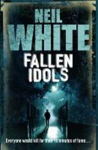 Fallen Idols - Neil White - cover