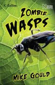 Zombie Wasps - Mike Gould,Natural History Museum - cover