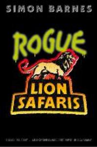 Ebook in inglese Rogue Lion Safaris Barnes, Simon