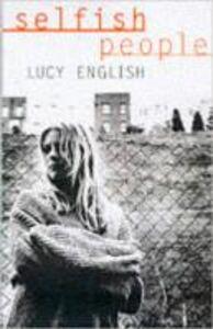 Ebook in inglese Selfish People English, Lucy