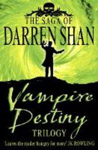 Foto Cover di Vampire Destiny Trilogy, Ebook inglese di Darren Shan, edito da HarperCollins Publishers