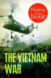 Foto Cover di The Vietnam War, Ebook inglese di Neil Smith, edito da HarperCollins Publishers