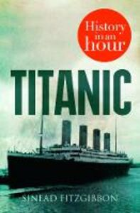 Foto Cover di Titanic, Ebook inglese di Sinead Fitzgibbon, edito da HarperCollins Publishers