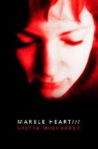 Foto Cover di Marble Heart, Ebook inglese di Gretta Mulrooney, edito da HarperCollins Publishers
