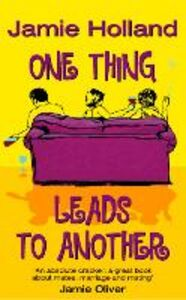 Foto Cover di One Thing Leads to Another, Ebook inglese di Jamie Holland, edito da HarperCollins Publishers
