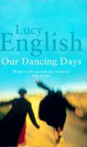 Ebook in inglese Our Dancing Days English, Lucy