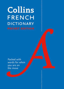 Collins French Dictionary Pocket Edition: 60,000 Translations in a Portable Format - Collins Dictionaries - cover