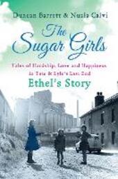 The Sugar Girls – Ethel's Story