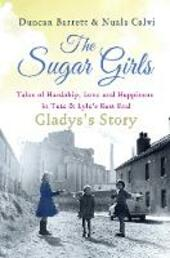 The Sugar Girls--Gladys's Story