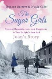 The Sugar Girls--Joan's Story