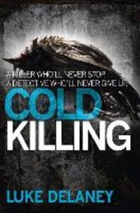 Cold Killing - Luke Delaney - cover