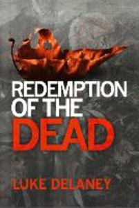 Ebook in inglese Redemption of the Dead Delaney, Luke