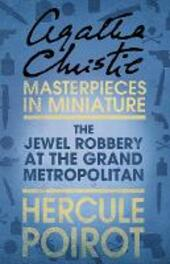 The Jewel Robbery at the Grand Metropolitan