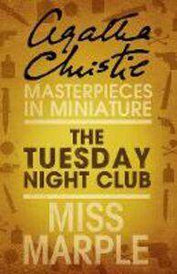 Foto Cover di The Tuesday Night Club, Ebook inglese di Agatha Christie, edito da HarperCollins Publishers
