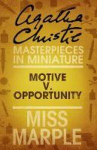 Foto Cover di Motive v. Opportunity, Ebook inglese di Agatha Christie, edito da HarperCollins Publishers