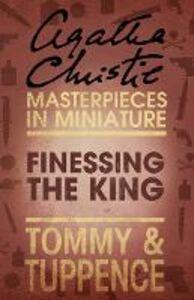 Foto Cover di Finessing the King, Ebook inglese di Agatha Christie, edito da HarperCollins Publishers