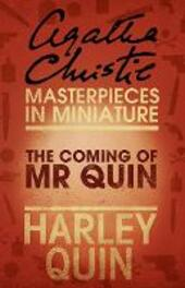 The Coming of Mr Quin