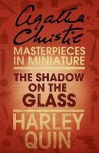 Foto Cover di The Shadow on the Glass, Ebook inglese di Agatha Christie, edito da HarperCollins Publishers