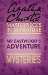 Mr Eastwood's Adventure