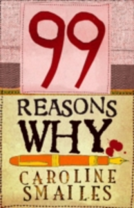 Ebook in inglese 99 Reasons Why Smailes, Caroline