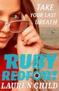 Foto Cover di Take Your Last Breath, Ebook inglese di Lauren Child, edito da HarperCollins Publishers