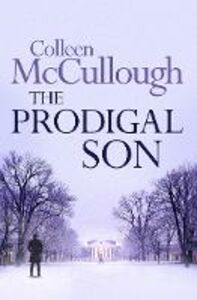 Foto Cover di The Prodigal Son, Ebook inglese di Colleen McCullough, edito da HarperCollins Publishers